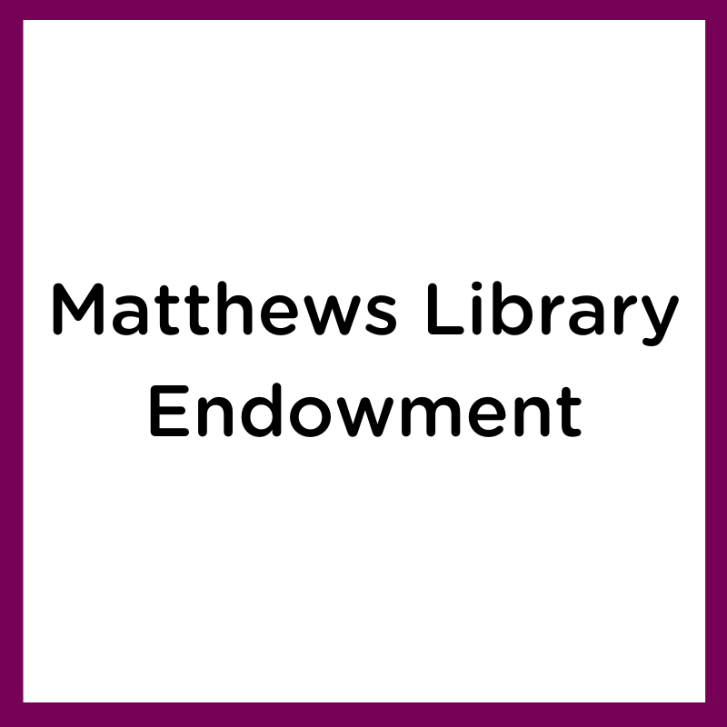 matthews library endowment